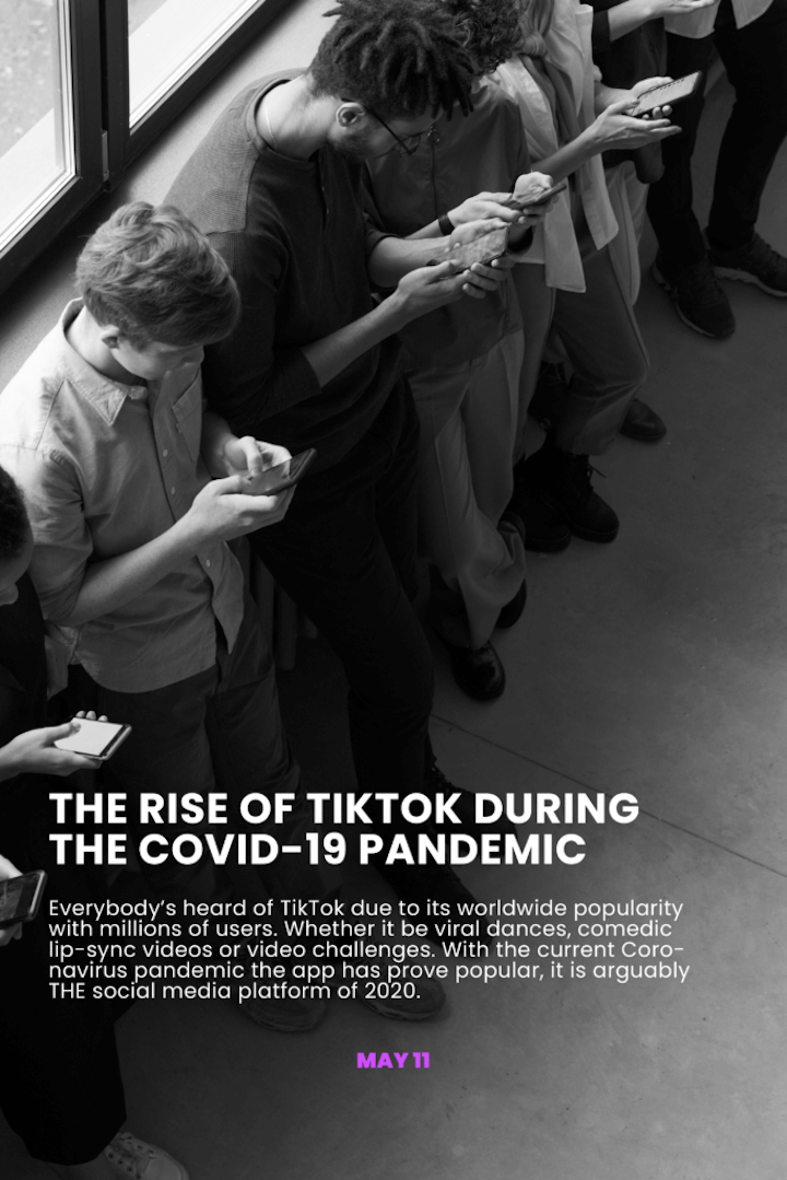 The rise of Tiktok during the Covid-19 pandemic