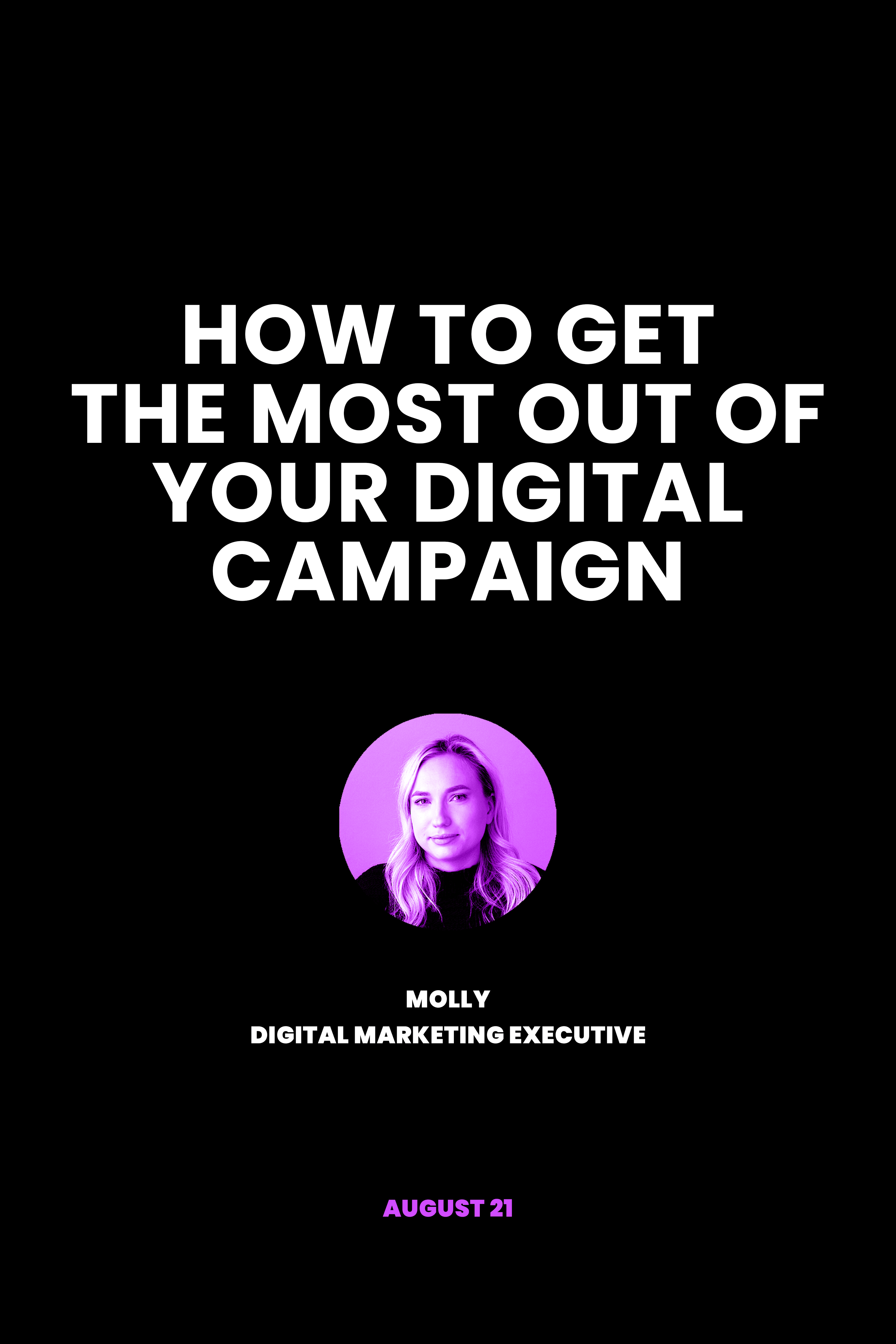How to get the most out of your F&T digital campaign