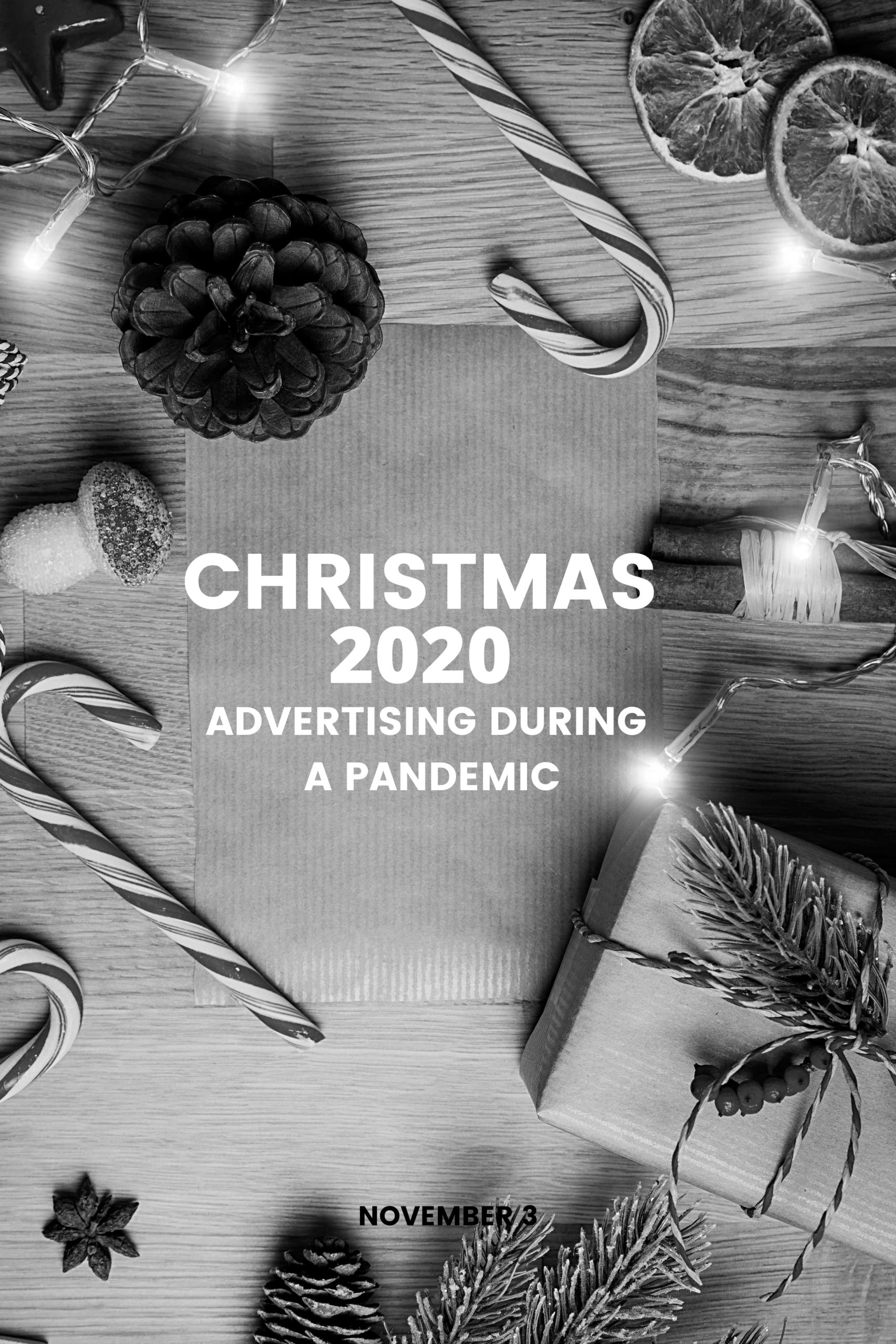 Christmas 2020: Advertising during a Pandemic
