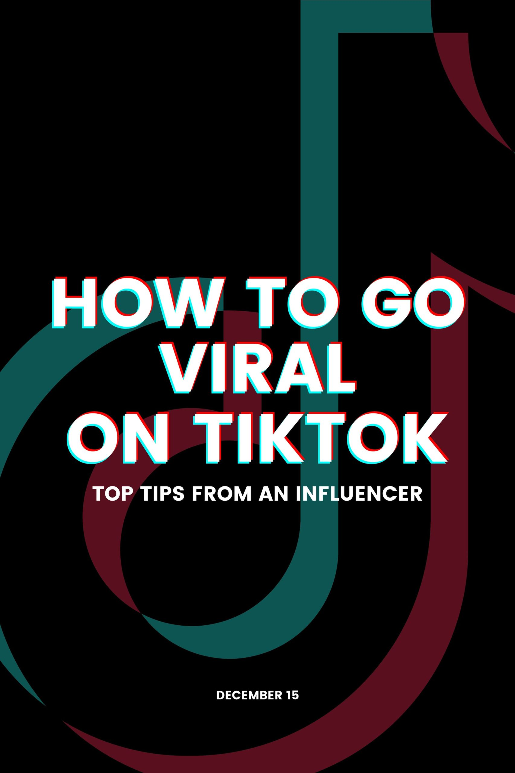 How to go viral on TikTok: Top tips from an influencer