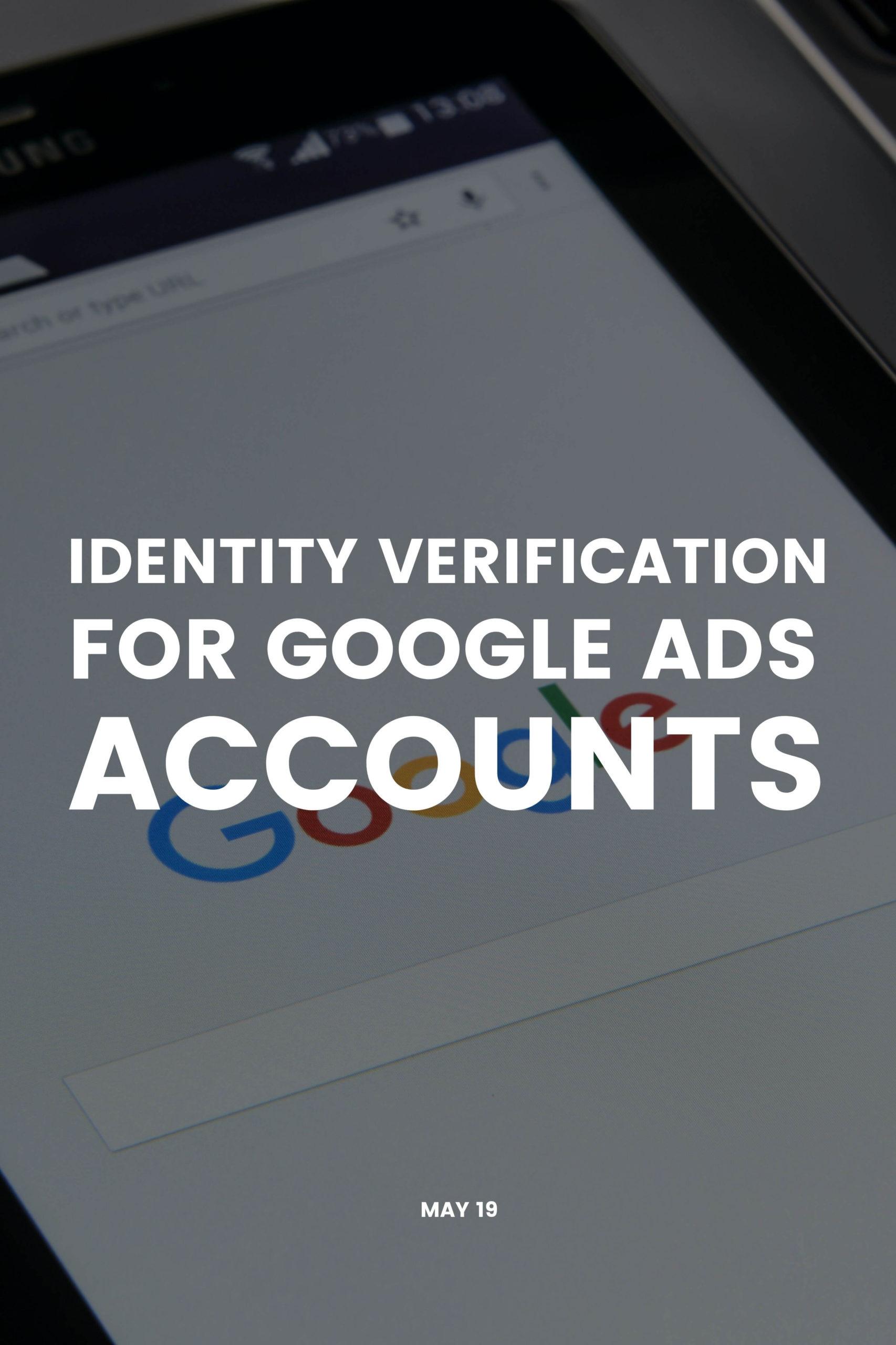 Identity verification for Google Ads accounts